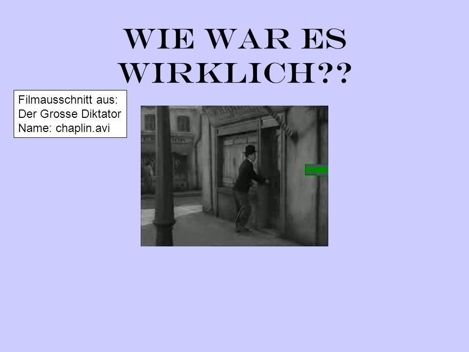 Wie war es wirklich Filmausschnitt aus: Der Grosse Diktator