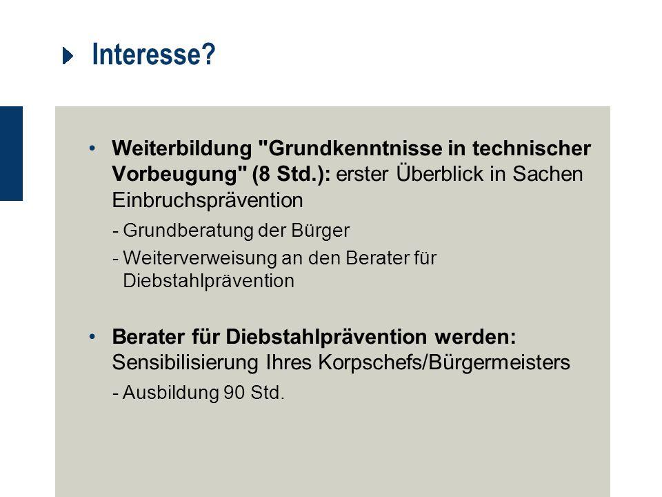 Interesse Weiterbildung Grundkenntnisse in technischer Vorbeugung (8 Std.): erster Überblick in Sachen Einbruchsprävention.