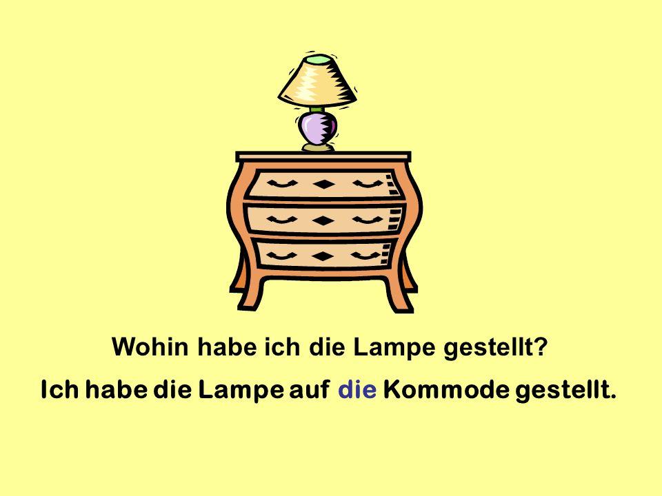 Wohin habe ich die Lampe gestellt