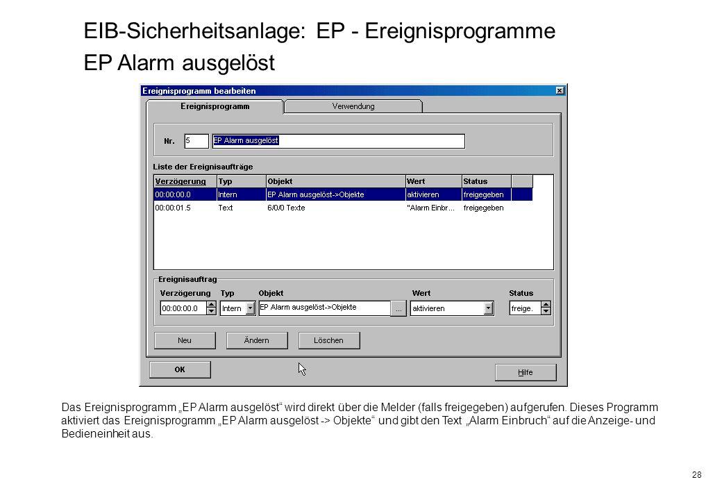 EIB-Sicherheitsanlage: EP - Ereignisprogramme EP Alarm ausgelöst