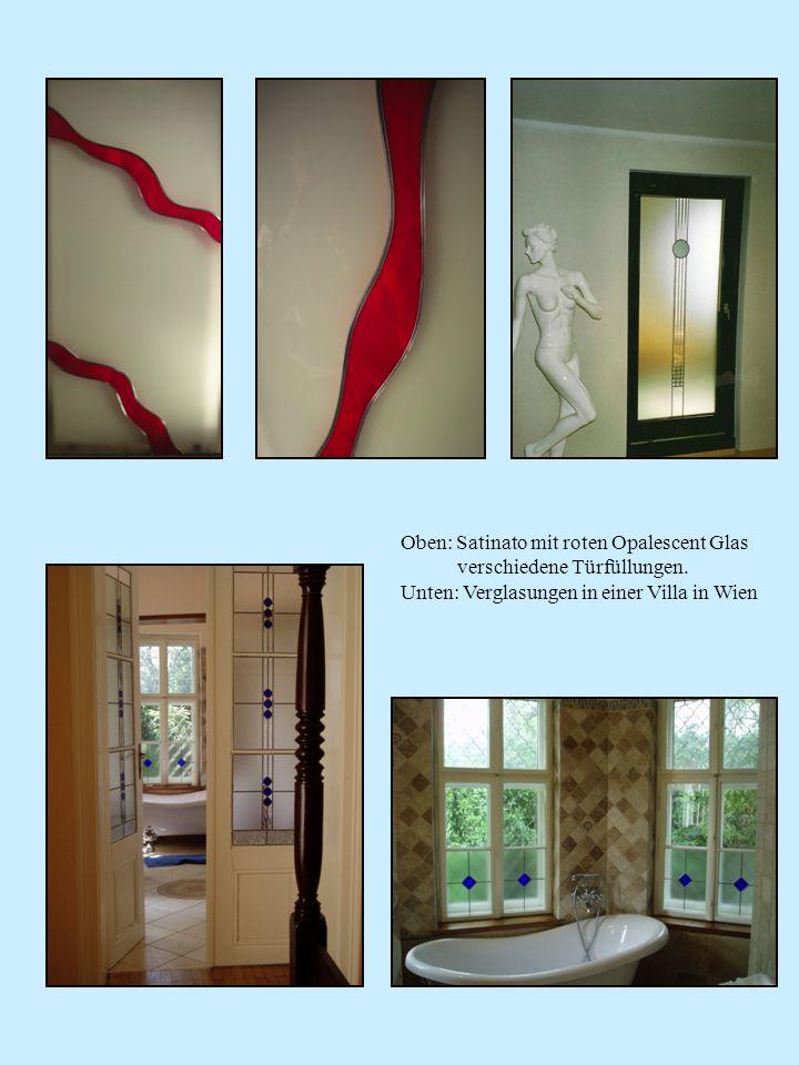Oben: Satinato mit roten Opalescent Glas