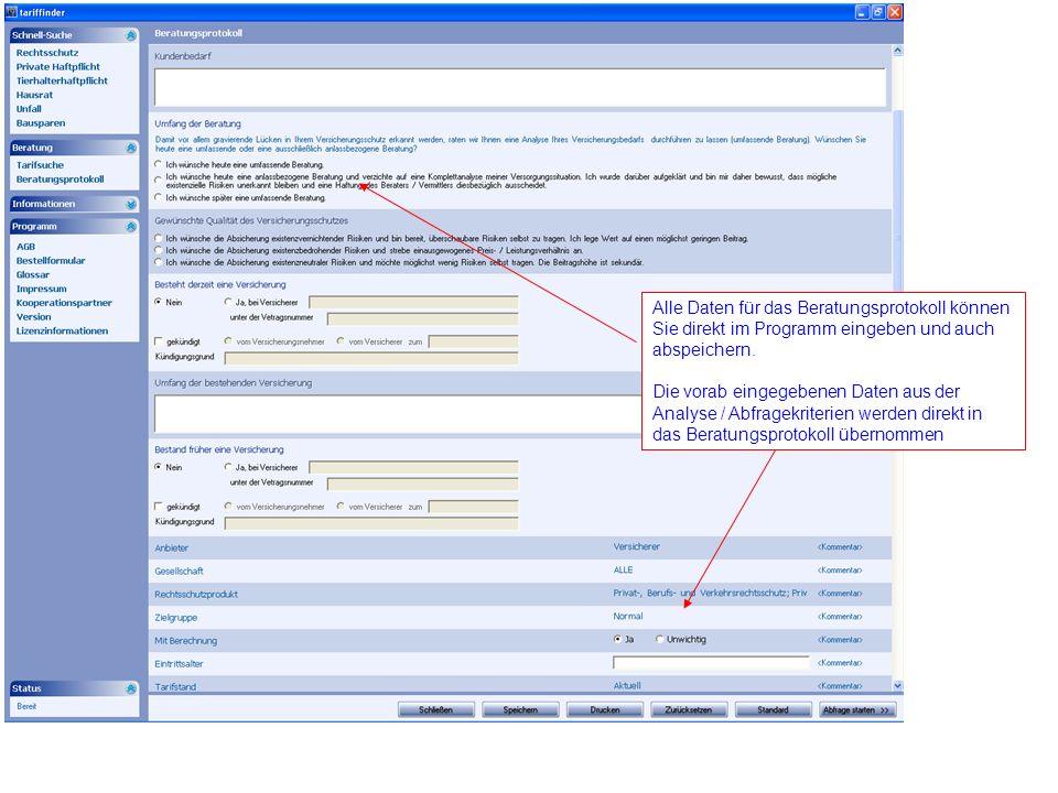 Alle Daten für das Beratungsprotokoll können Sie direkt im Programm eingeben und auch abspeichern.