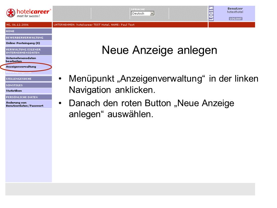 """Neue Anzeige anlegenMenüpunkt """"Anzeigenverwaltung in der linken Navigation anklicken."""