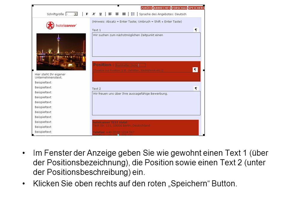 Im Fenster der Anzeige geben Sie wie gewohnt einen Text 1 (über der Positionsbezeichnung), die Position sowie einen Text 2 (unter der Positionsbeschreibung) ein.