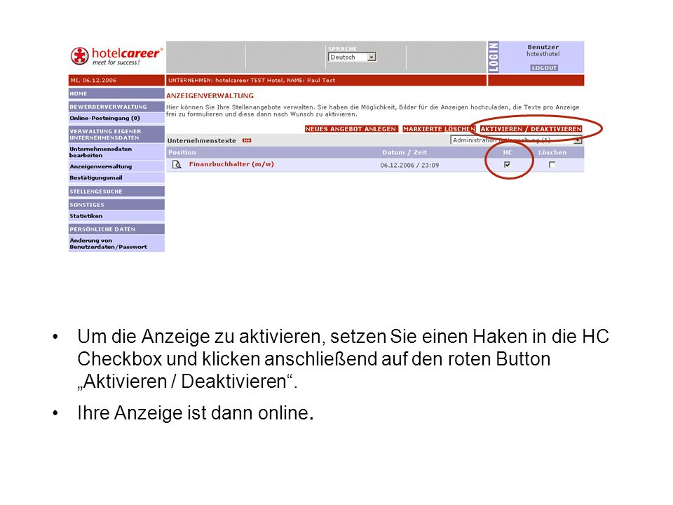 """Um die Anzeige zu aktivieren, setzen Sie einen Haken in die HC Checkbox und klicken anschließend auf den roten Button """"Aktivieren / Deaktivieren ."""