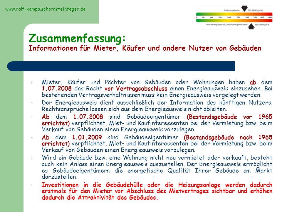 www.ralf-kampa.schornsteinfeger.de Zusammenfassung: Informationen für Mieter, Käufer und andere Nutzer von Gebäuden.