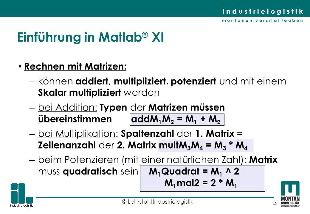 Einführung in Matlab® XI