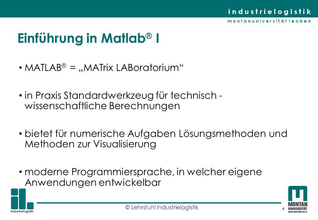 Einführung in Matlab® I