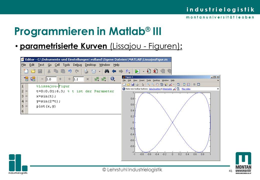 Programmieren in Matlab® III