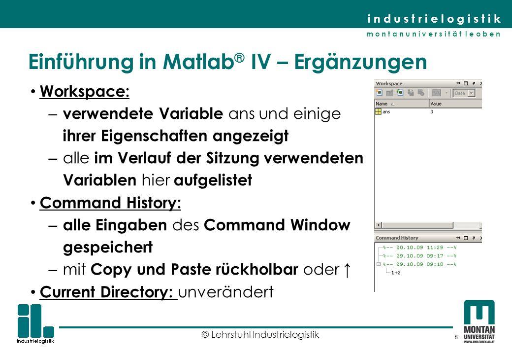 Einführung in Matlab® IV – Ergänzungen