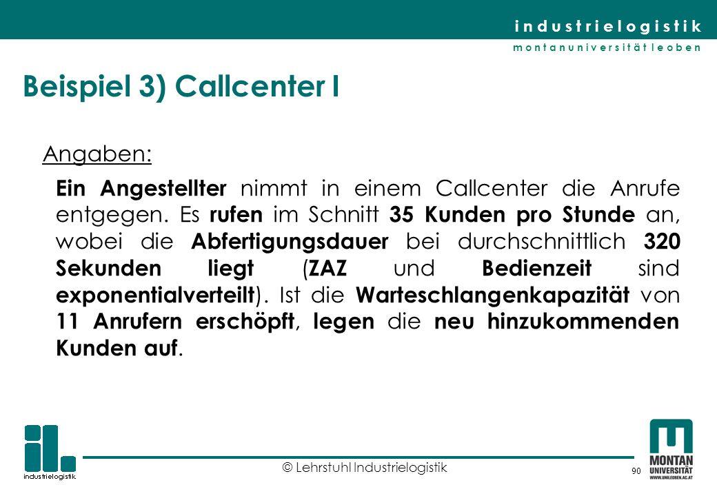 Beispiel 3) Callcenter I
