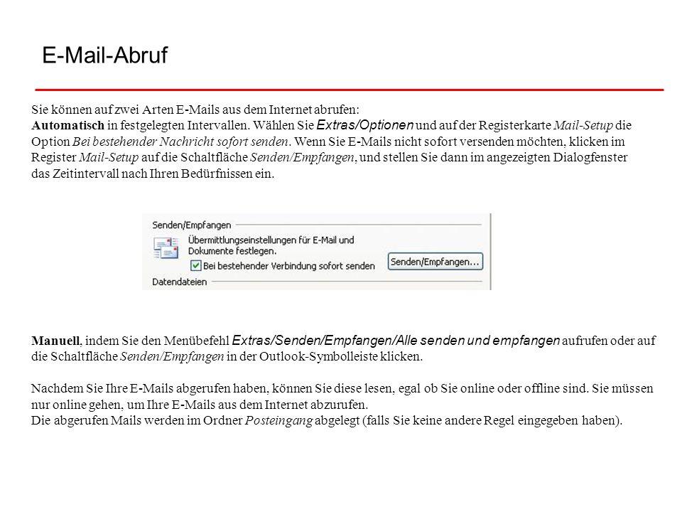E-Mail-AbrufSie können auf zwei Arten E-Mails aus dem Internet abrufen: