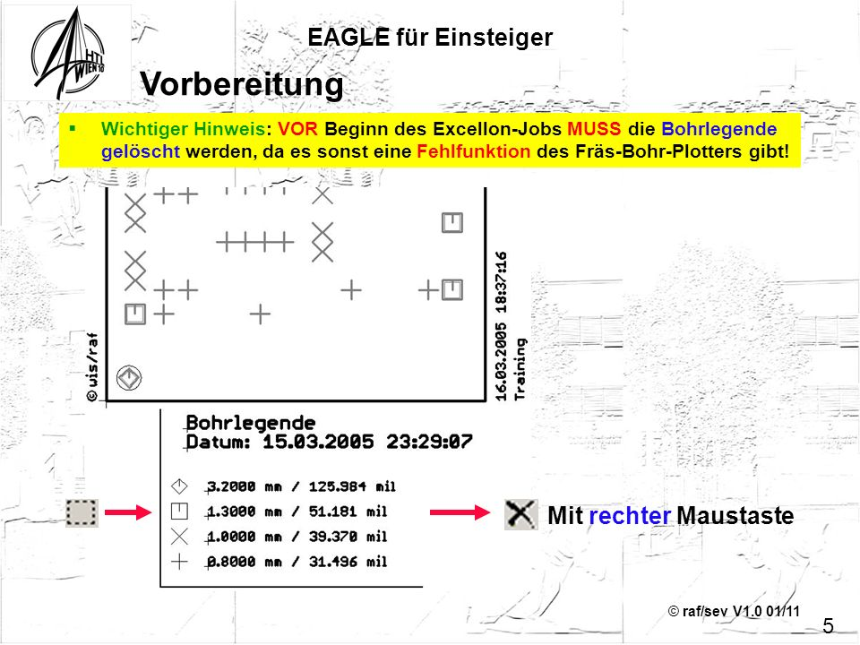 Vorbereitung EAGLE für Einsteiger Mit rechter Maustaste 5