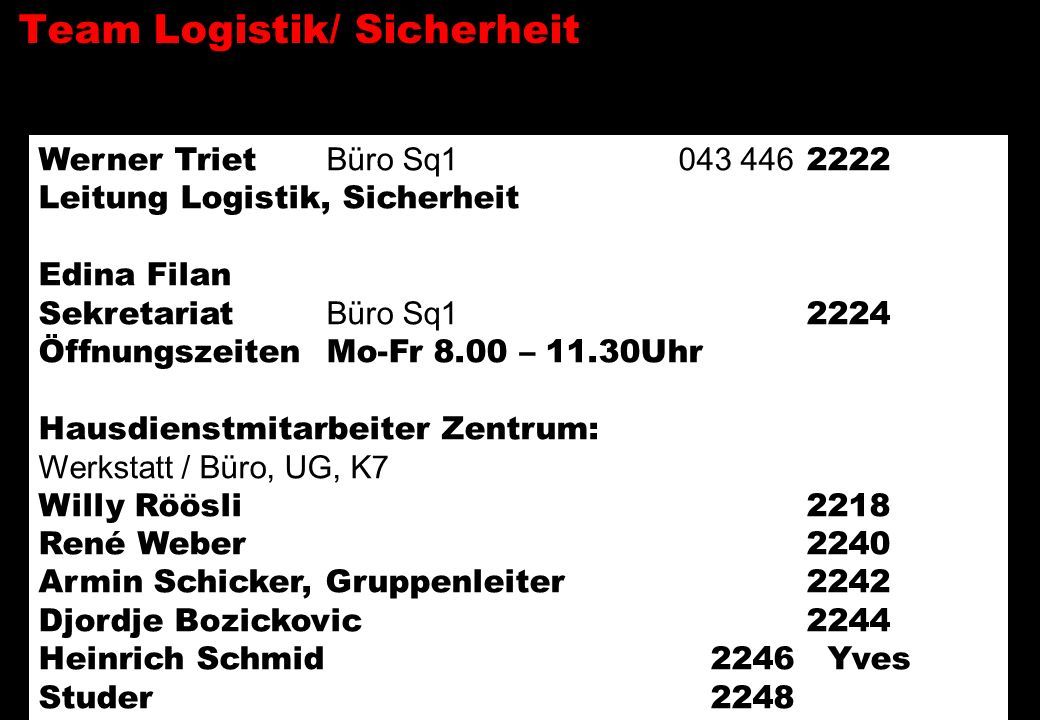 Team Logistik/ Sicherheit