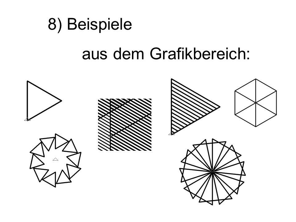8) Beispiele aus dem Grafikbereich: