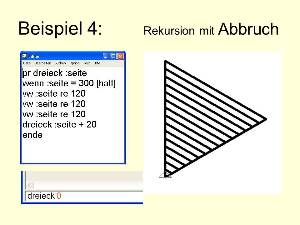 Beispiel 4: Rekursion mit Abbruch