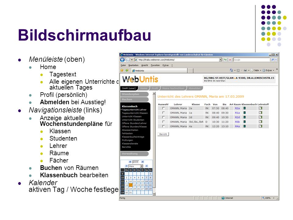 Bildschirmaufbau Menüleiste (oben) Navigationsleiste (links)