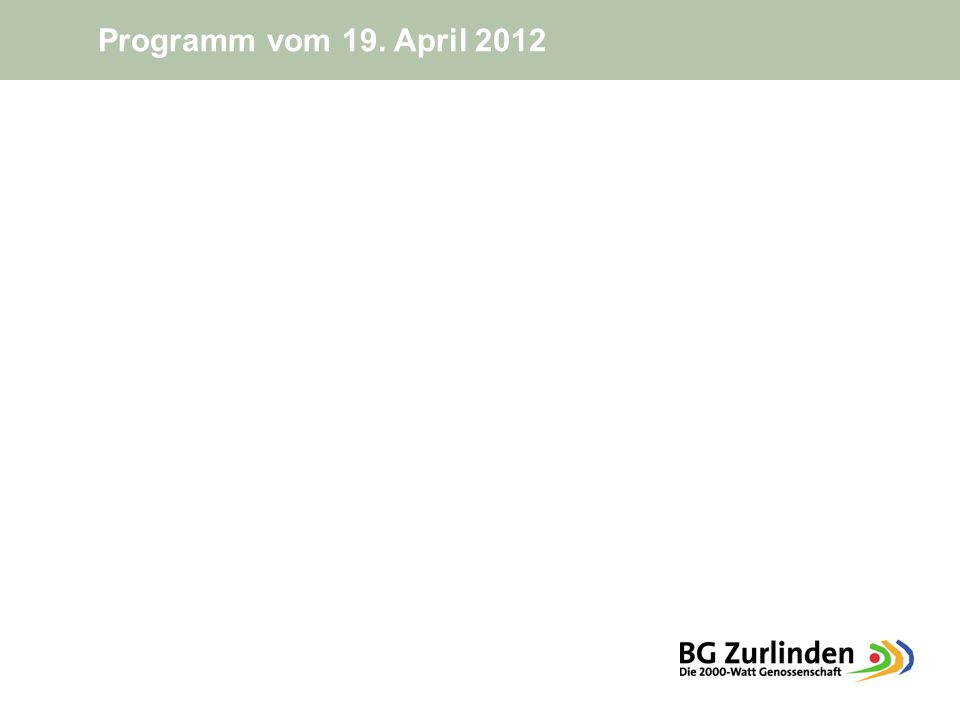 Programm vom 19. April 2012