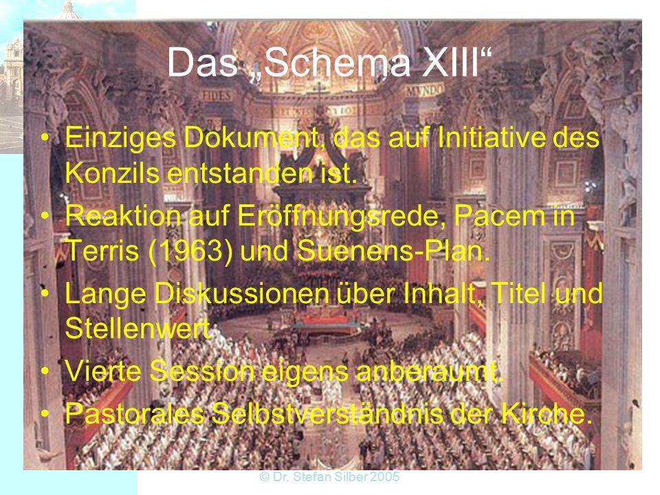 """Das """"Schema XIII Einziges Dokument, das auf Initiative des Konzils entstanden ist."""