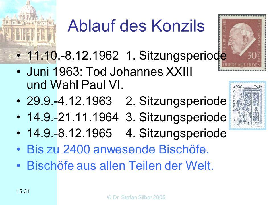 Ablauf des Konzils 11.10.-8.12.1962 1. Sitzungsperiode