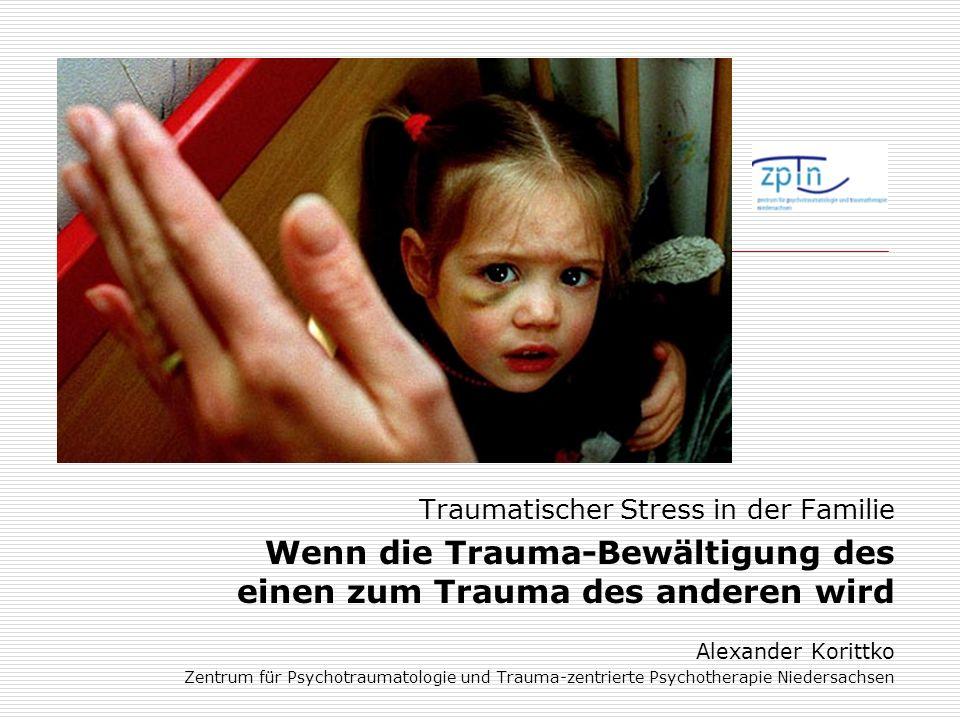 Wenn die Trauma-Bewältigung des einen zum Trauma des anderen wird