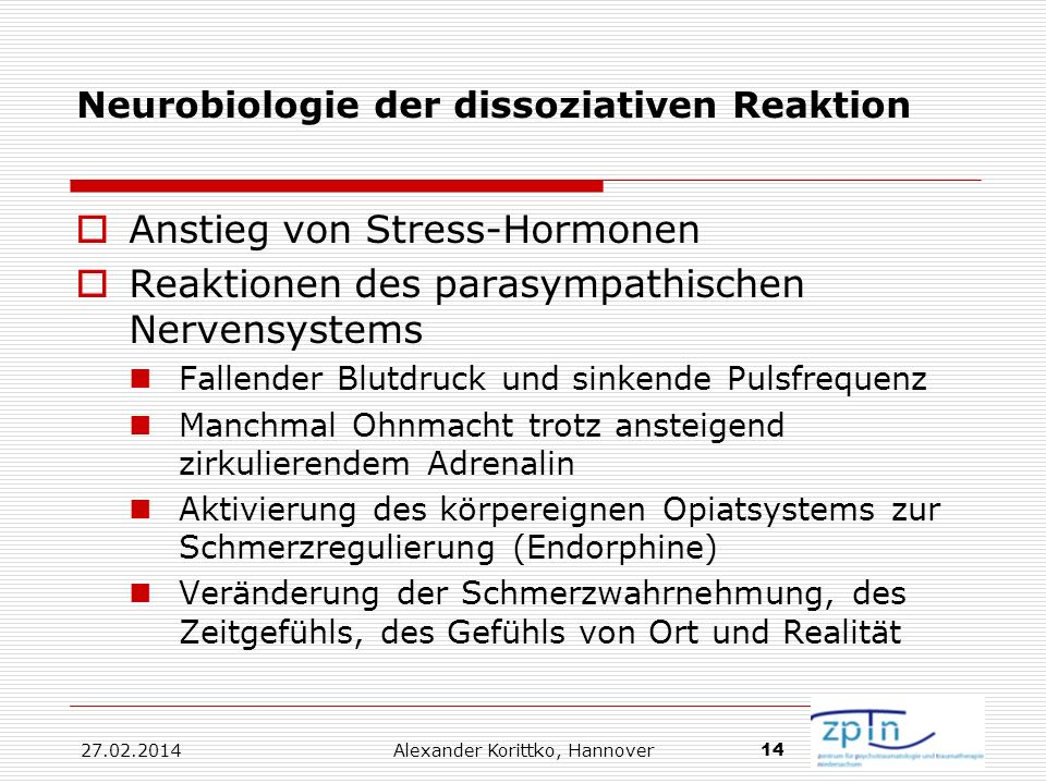 Neurobiologie der dissoziativen Reaktion
