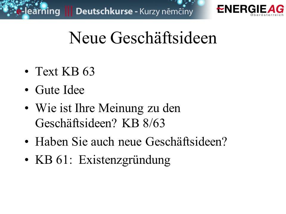 Neue Geschäftsideen Text KB 63 Gute Idee