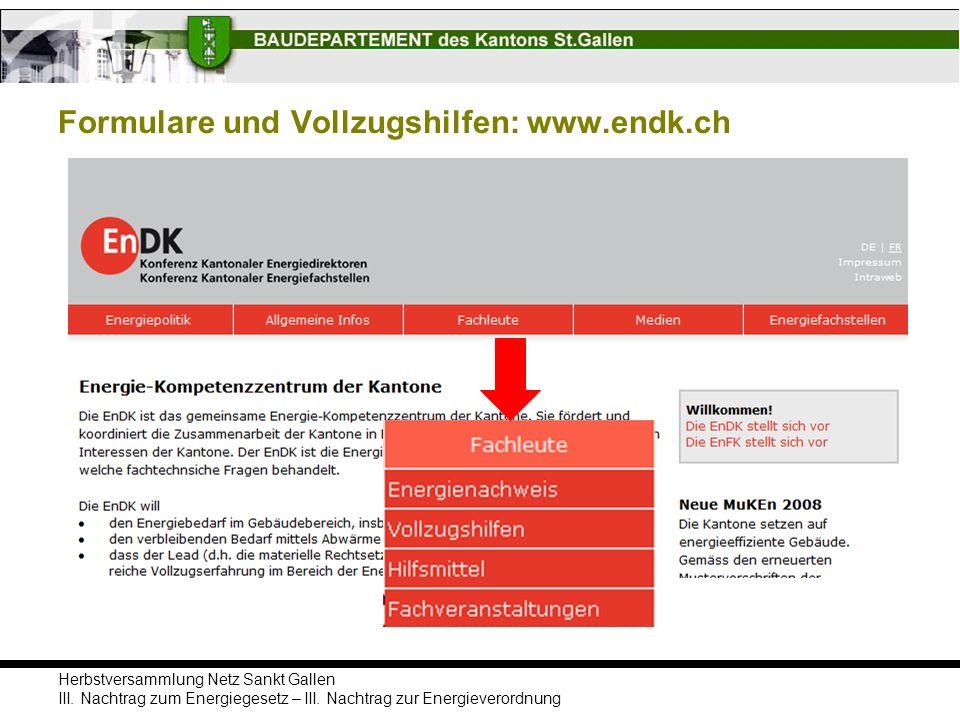 Formulare und Vollzugshilfen: www.endk.ch