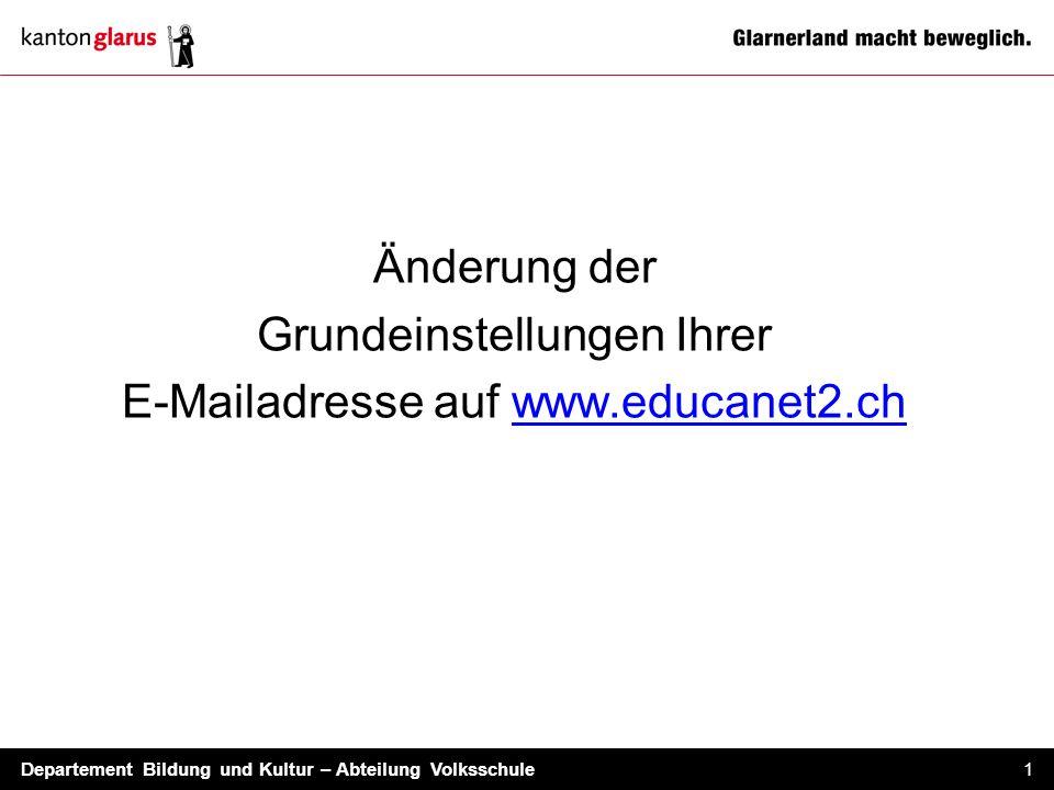 Grundeinstellungen Ihrer E-Mailadresse auf www.educanet2.ch