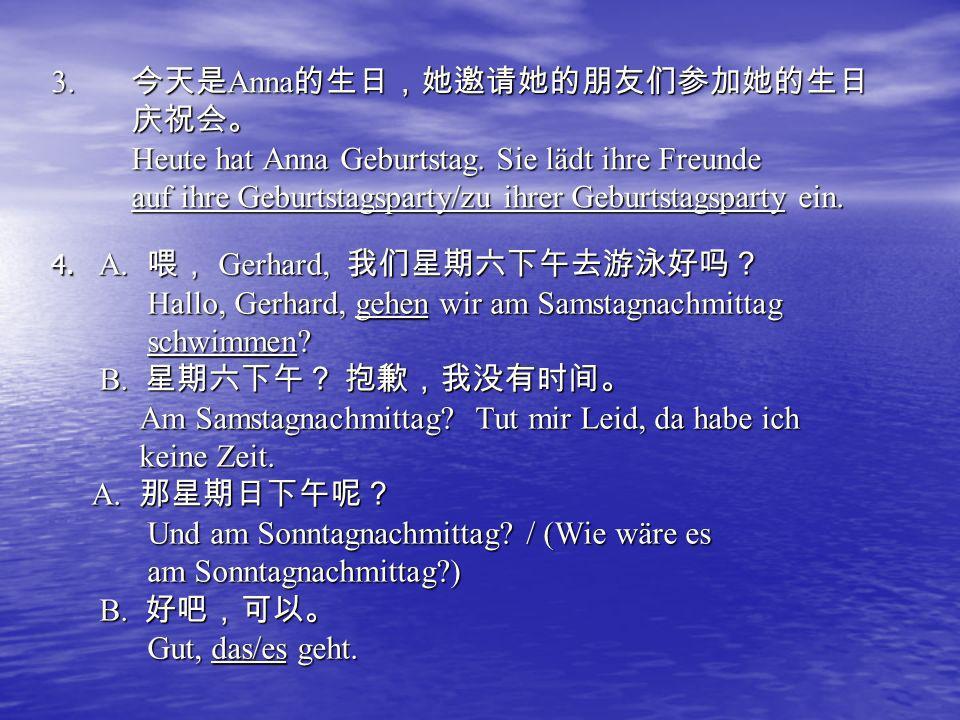 Hallo, Gerhard, gehen wir am Samstagnachmittag schwimmen