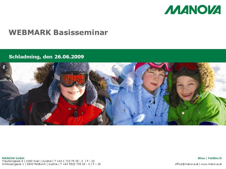 WEBMARK Basisseminar Schladming, den 26.06.2009