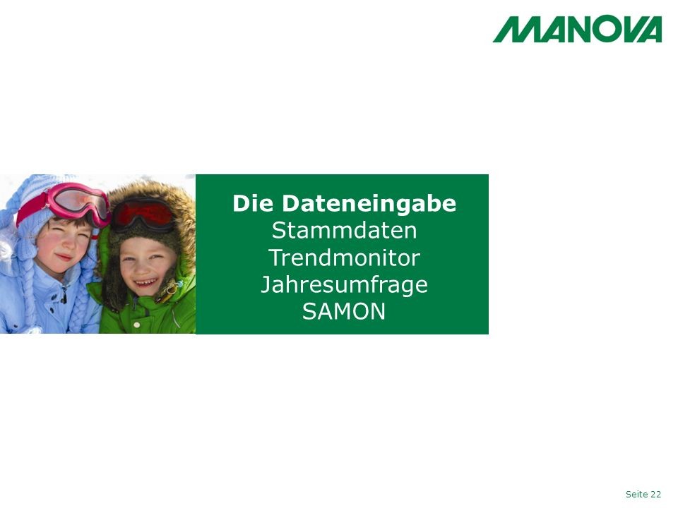 Die Dateneingabe Stammdaten Trendmonitor Jahresumfrage SAMON