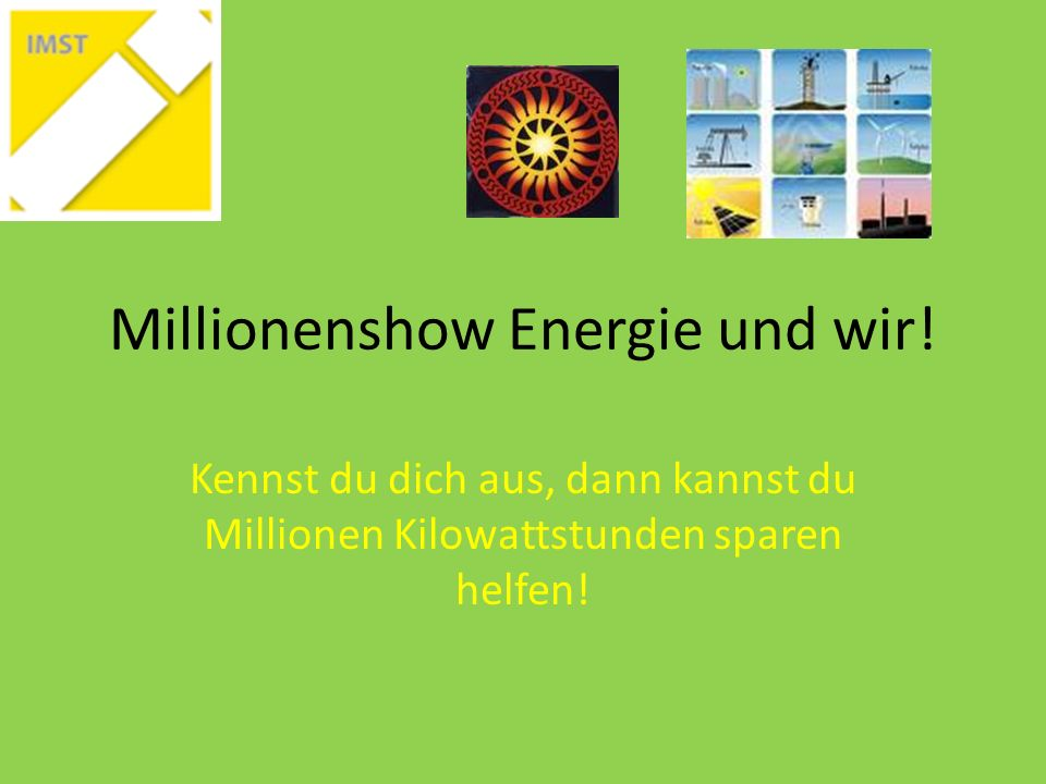 Millionenshow Energie und wir!