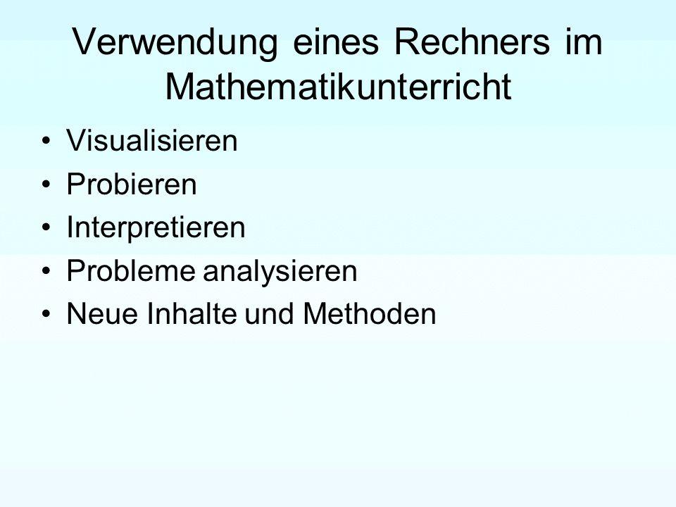 Verwendung eines Rechners im Mathematikunterricht