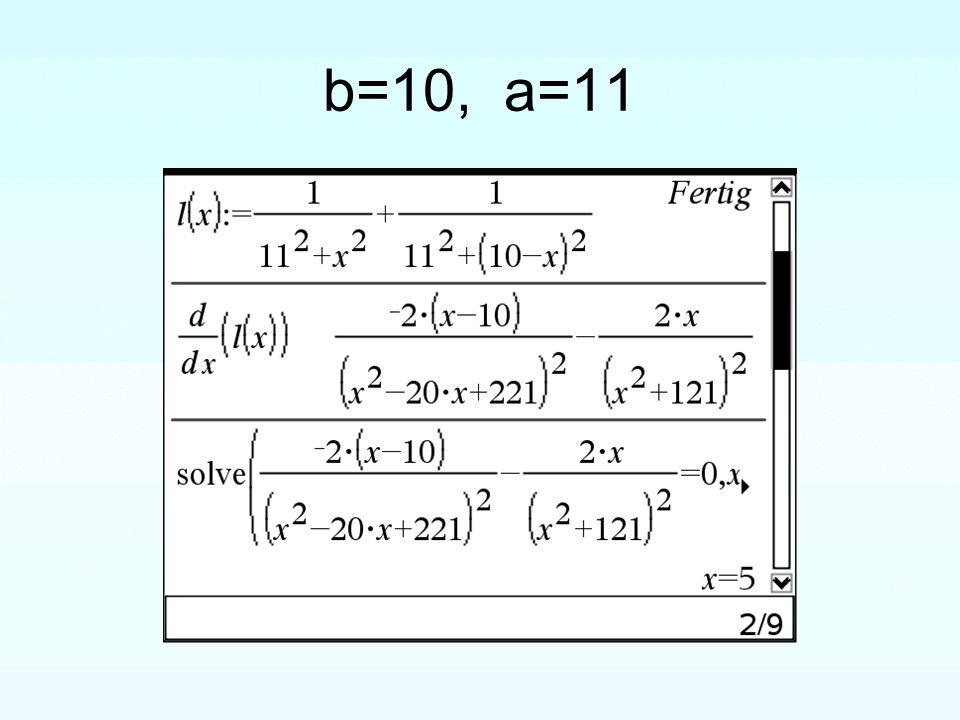 b=10, a=11