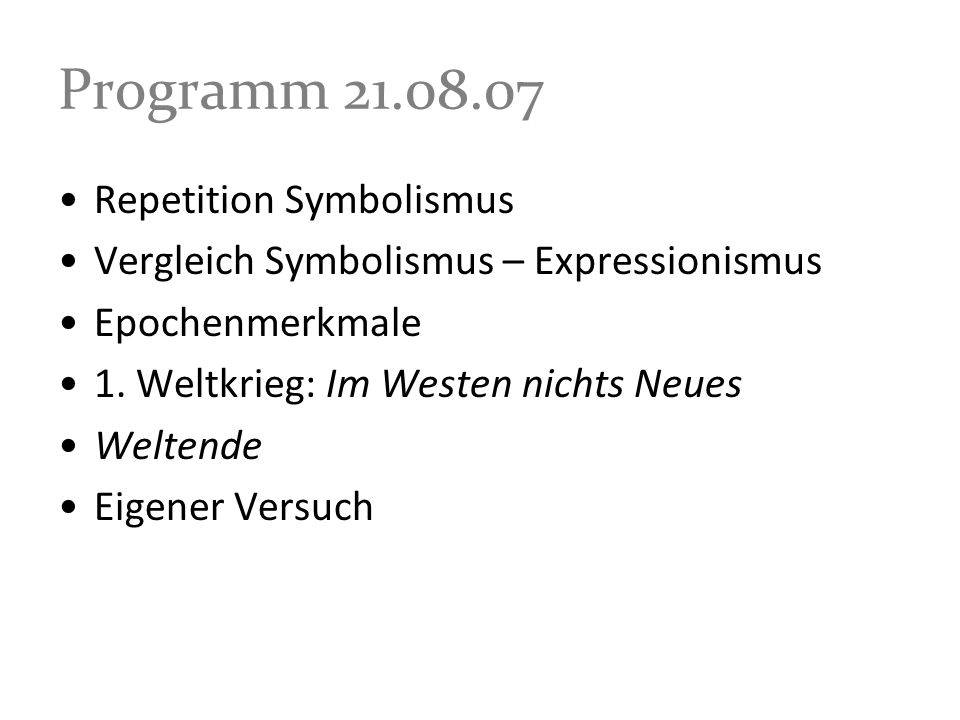Programm 21.08.07 Repetition Symbolismus