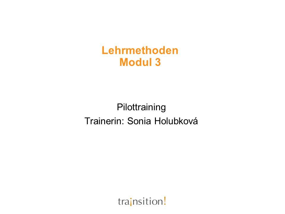 Pilottraining Trainerin: Sonia Holubková