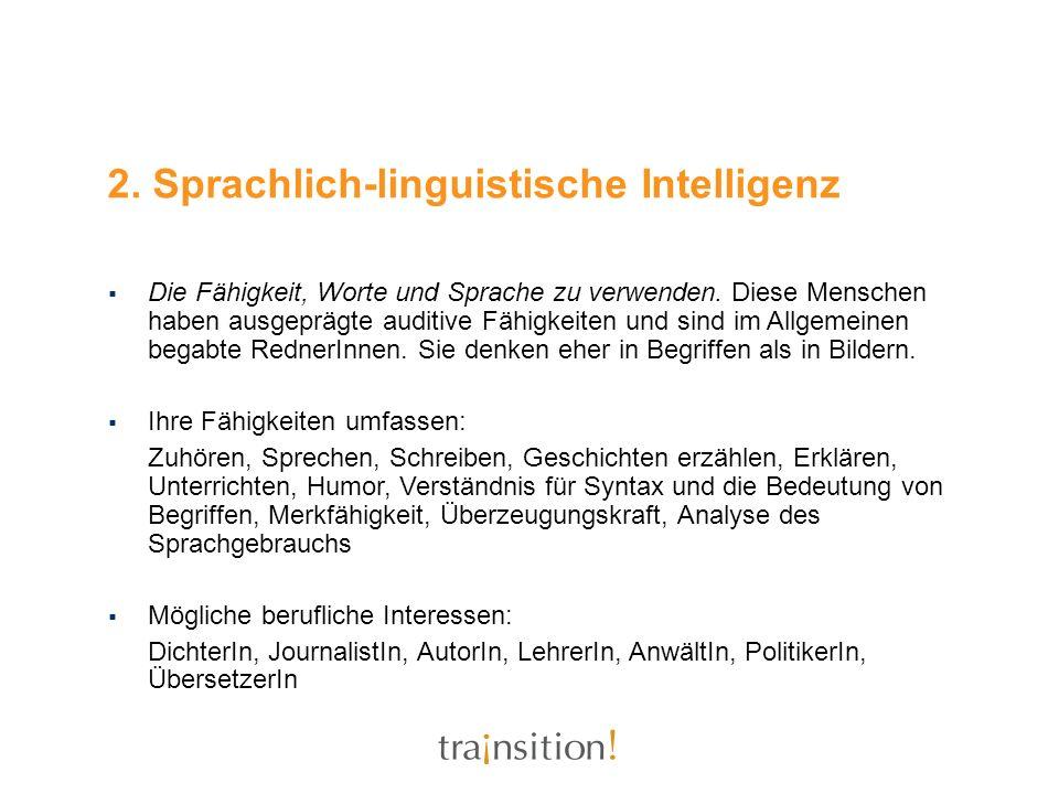 2. Sprachlich-linguistische Intelligenz