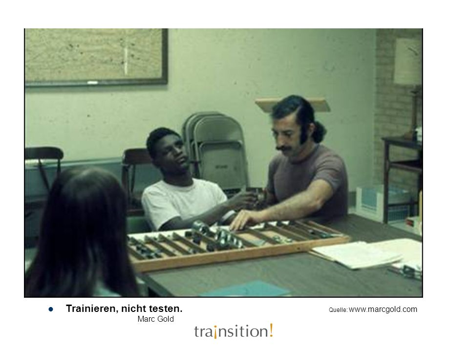 Trainieren, nicht testen. Quelle: www.marcgold.com