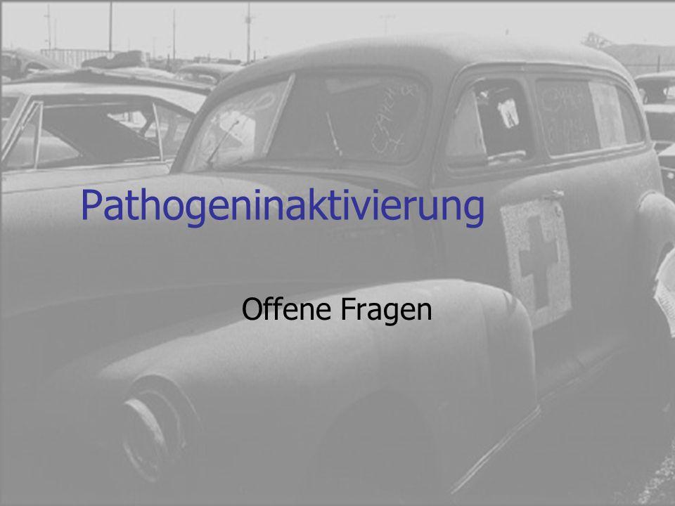 Pathogeninaktivierung