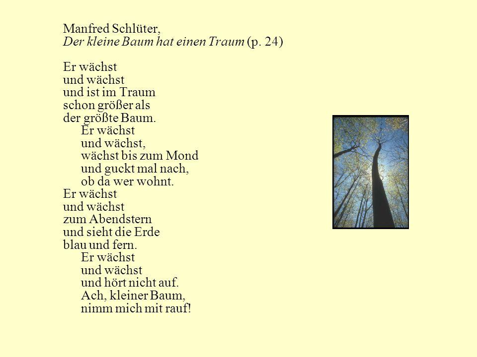 Manfred Schlüter, Der kleine Baum hat einen Traum (p. 24) Er wächst. und wächst. und ist im Traum.