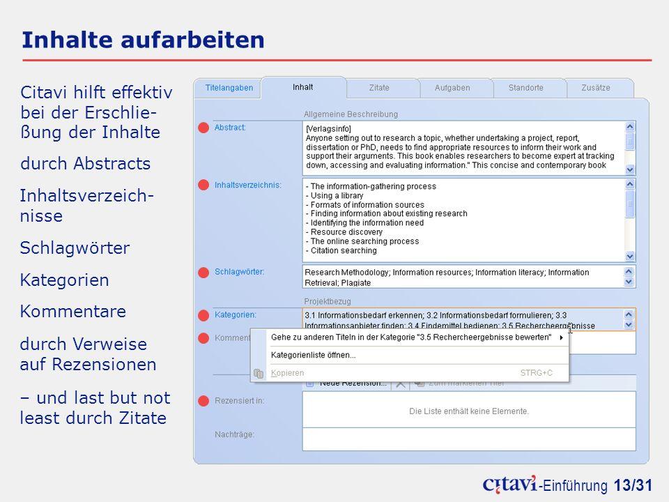 Inhalte aufarbeiten Citavi hilft effektiv bei der Erschlie-
