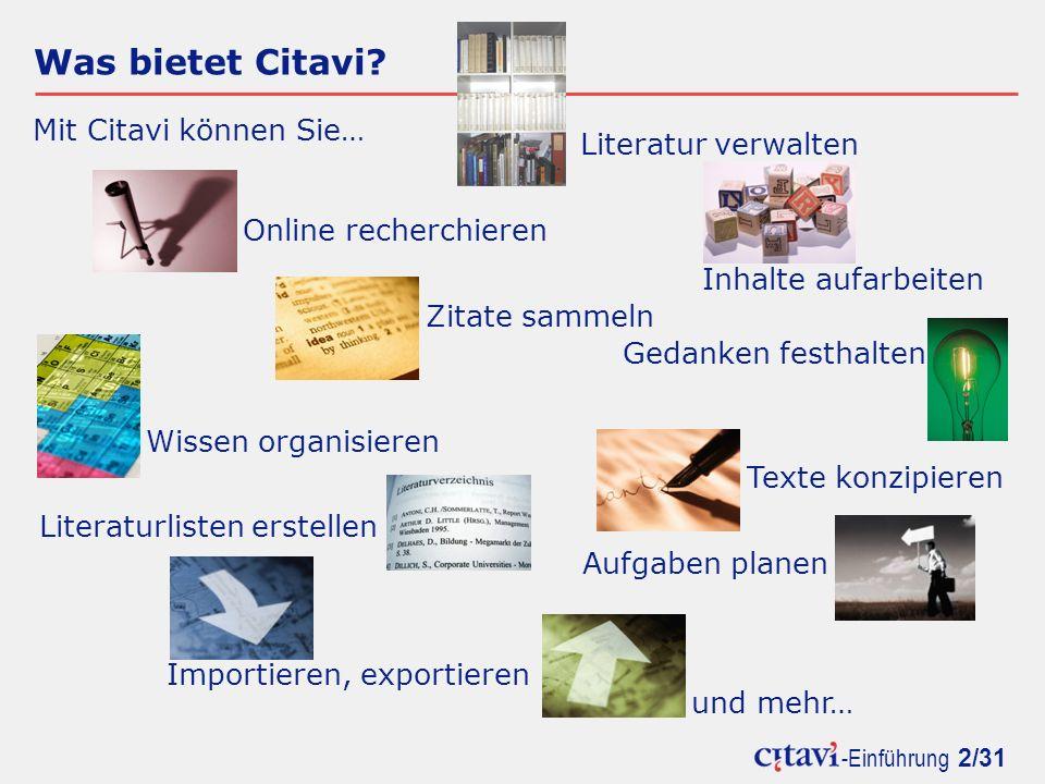 Was bietet Citavi Mit Citavi können Sie… Literatur verwalten