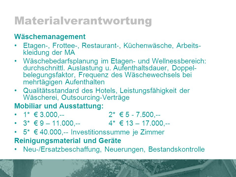 Materialverantwortung