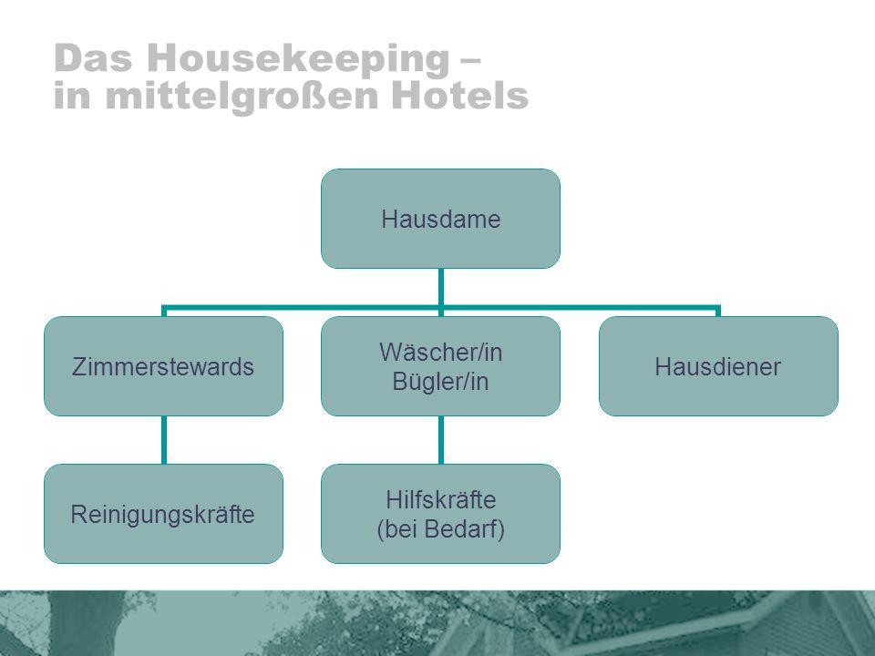 Das Housekeeping – in mittelgroßen Hotels
