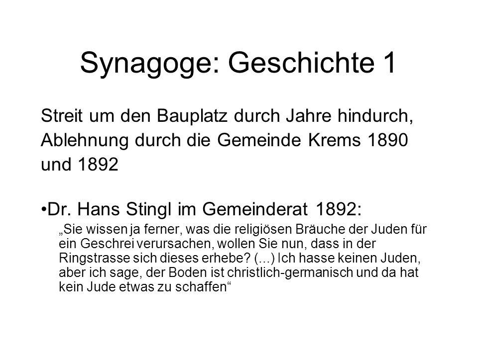 Synagoge: Geschichte 1 Streit um den Bauplatz durch Jahre hindurch,