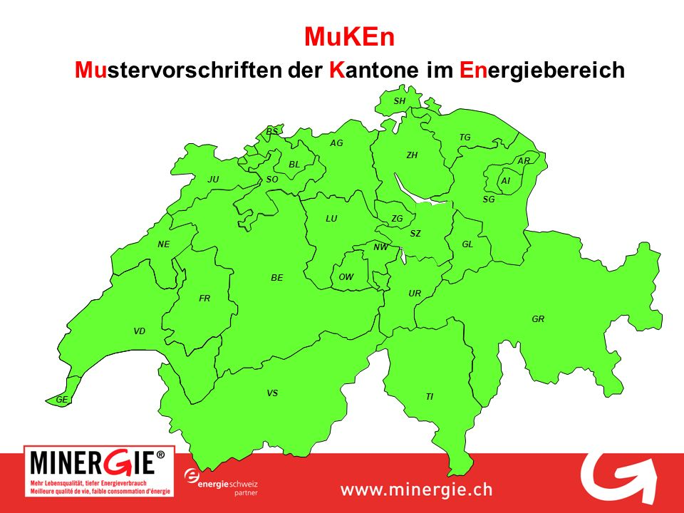 MuKEn Mustervorschriften der Kantone im Energiebereich