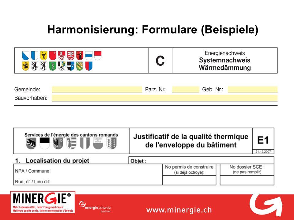 Harmonisierung: Formulare (Beispiele)