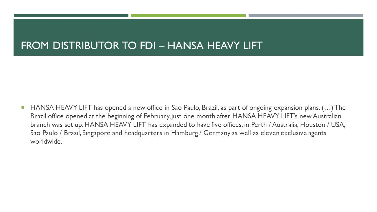 From Distributor to fdi – hansa heavy lift