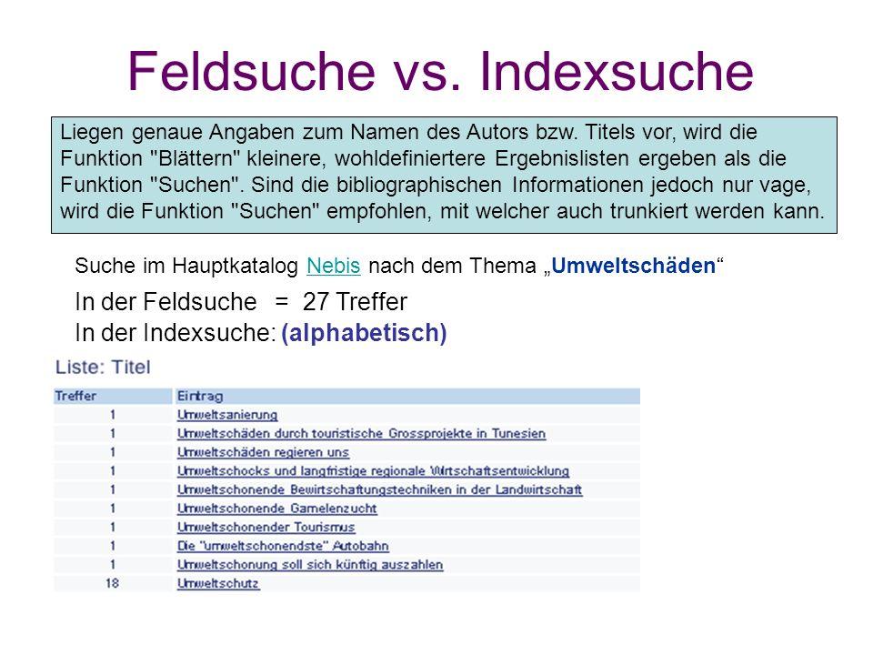 Feldsuche vs. Indexsuche